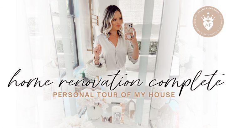 LUXURY HOME TOUR: Amanda Frances's Home Renovation is Complete!